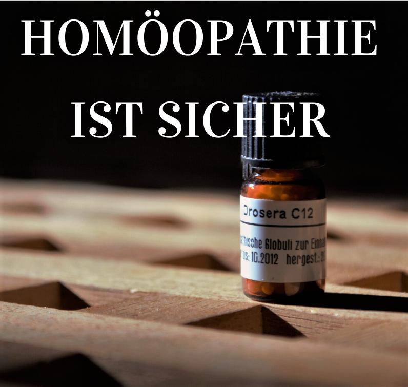 Homöopathie ist sicher